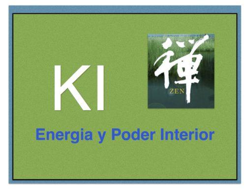 KI… Es la Fuerza Interior, es la Energia, es la Vitalidad, Es la vida misma